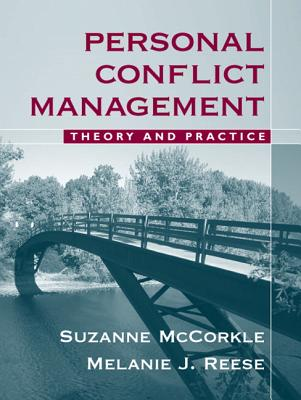 Personal Conflict Management By McCorkle, Suzanne/ Reese, Melanie J.